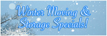 Winter Moving & Storage Specials!